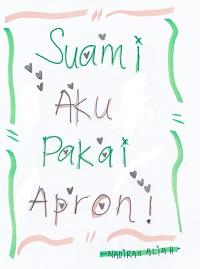 suamiku_pakai_apron